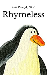 Rhymeless: A Book With No Rhymes (You Are Loved 31)
