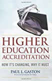 Higher Education Accreditation: How It's Changing, Why It Must