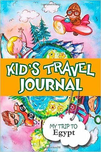 Book Kids travel journal: my trip to egypt