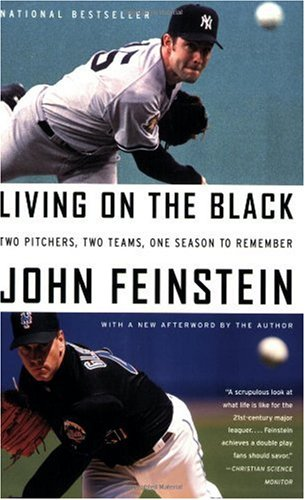 (Living on the Black: Two Pitchers, Two Teams, One Season to Remember)