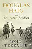 Douglas Haig:The Educated Soldier (Cassell)