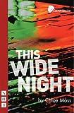 This Wide Night, Chloe Moss, 1848420021