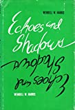 img - for Echoes and shadows, book / textbook / text book