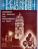 SCIENCE ET MONDE [No 104] du 11/05/1933 - COMMENT ON IRRADIE LES MONUMENTS LA NUIT - L'ECOLE DE PHYSIQUE ET DE CHIMIE INDUSTRIELLES DE PARIS A 50 ANS - PIERRE CURIE ET MARIE CURIE - PAUL LANGEVIN.