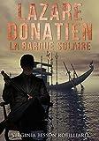 Lazare Donatien: La Barque Solaire (French Edition)