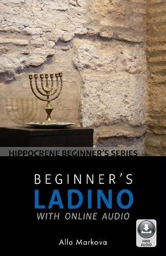 Beginner's Ladino with Online Audio (Hippocrene Beginner's) by Hippocrene Books