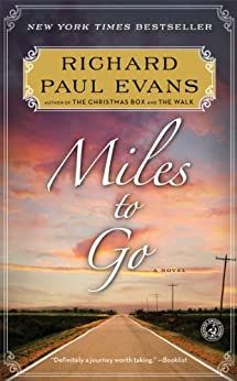 Miles to Go: The Second Journal of the Walk Series by [Evans, Richard Paul]