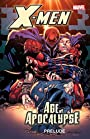 X-Men: Prelude to Age of Apocalypse (X-Men: The Complete Age of Apocalypse Epic)