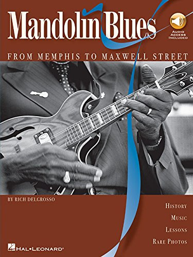 Mandolin Blues with audio access - From Memphis to Maxwell Street [DelGrosso, Rich] (Tapa Blanda)
