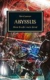 Horus Heresy - Abyssus: Mein Bruder, mein Feind