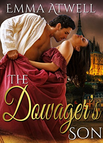 ROMANCE: HISTORICAL ROMANCE: The Dowager's Son (British Duke Regency Romance)