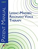 Lessac-Madsen Resonant Voice Therapy 9781597563109