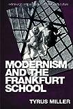 img - for Modernism and the Frankfurt School (Edinburgh Critical Studies in Modernist Culture EUP) book / textbook / text book