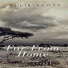Far from Home: Camille Carter Mysteries, Book 2 Hörbuch von Ellie Scott Gesprochen von: Julie Campbell