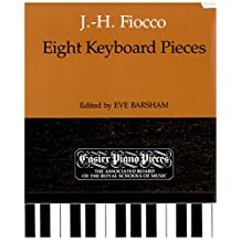 Eight Keyboard Pieces: J.-H. Fiocco