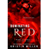 Dominating Red (A Dark and Dirty Tale)