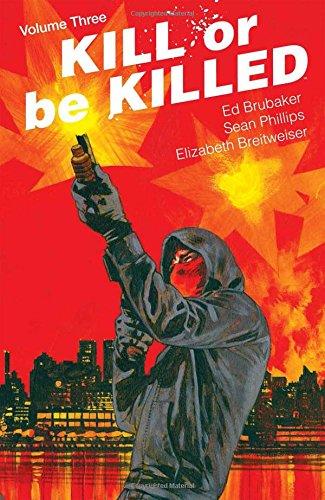 Kill or Be Killed Volume 3