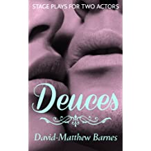 Deuces: Stage Plays for Two Actors