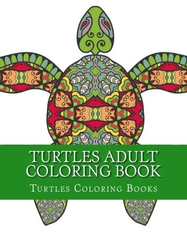 Amazon.com: Turtles Adult Coloring Book: Stress Relief Sea ...