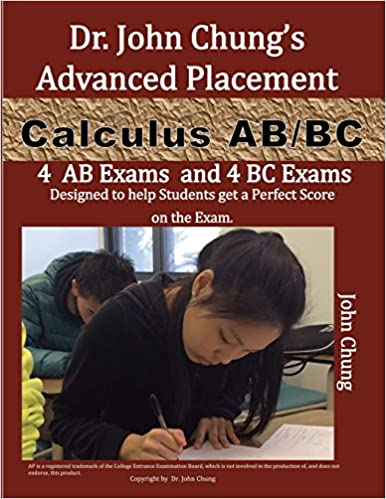 Dr john chungs advanced placement calculus abbc ap calculus ab dr john chungs advanced placement calculus abbc ap calculus abbc designed to help students get a perfect score there are easy to follow worked out sciox Gallery
