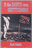 If the South Won Gettysburg, Nesbitt, Mark V., 0939631695