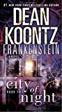 img - for City of Night (Dean Koontz's Frankenstein, Book 2) book / textbook / text book