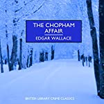 The Chopham Affair | Edgar Wallace