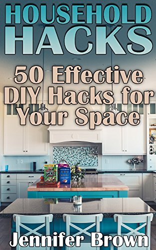 household hacks 50 effective diy hacks for your space diy