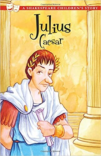 Shakespeare for Kids: Julius Caesar