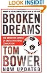 Broken Dreams: Vanity, Greed and the...
