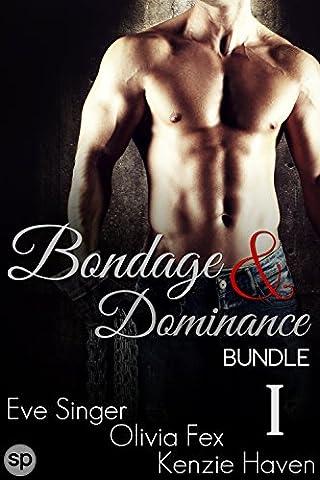 Bondage & Dominance Bundle #1: 3 Story Box Set (BDSM Bundles by Smutpire Press) (Fifty Shades Of Grey 3 Kindle)