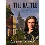 The Battle (The Adventures of Jecosan Tarres, #3) ~ Laura Lond