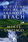 La última noche en Tremore Beach par Santiago