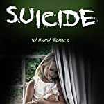 Suicide: A Guide to Understanding and Healing Thoughts of Suicide   Mandy Womack