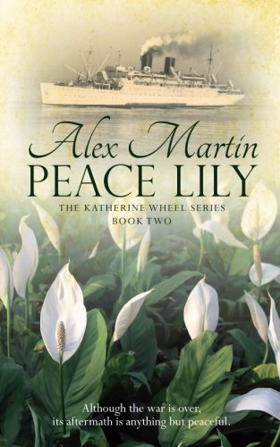Peace Lily (The Katherine Wheel) (Volume 2)