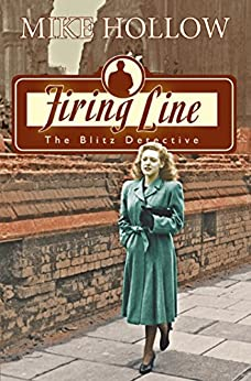 Firing Line (The Blitz Detective) by [Hollow, Mike]