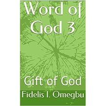 Word of God 3: Gift of God (Jesus Christ is Word of God Book 4)