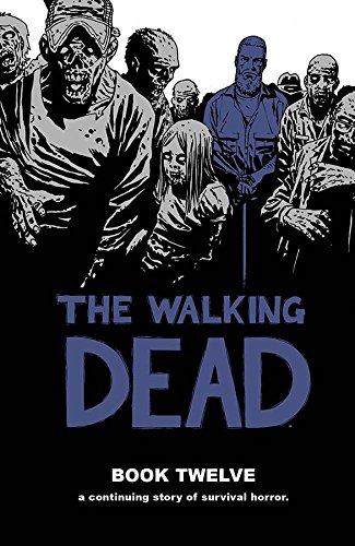 The Walking Dead Book 12 (Walking Dead (12 - 2015 Walking Dead Calendar