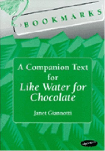 Bookmarks: A Companion Text for Like Water for Chocolate (Techniques in Political Analysis) by Giannotti Janet (1999-12-07) Paperback