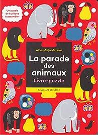 La parade des animaux par Aino-Maija Metsola