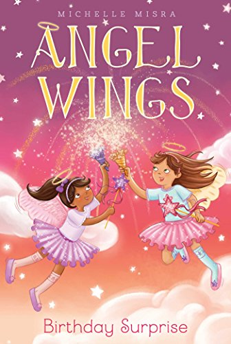 Birthday Surprise (Angel Wings Book (Aladdin Angel Wings)