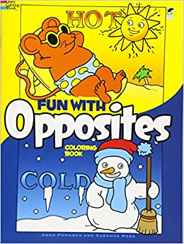 Fun with Opposites Coloring Book (Dover Coloring Books): Anna ...