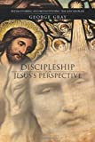 Discipleship from Jesus's Perspective, George Gray, 1475959591