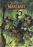 World of Warcraft, Tome 2 : L'Appel du destin