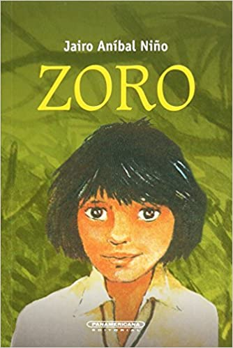 Zoro (Spanish Edition): Jairo Anibal Nino: 9789583002915: Amazon.com: Books