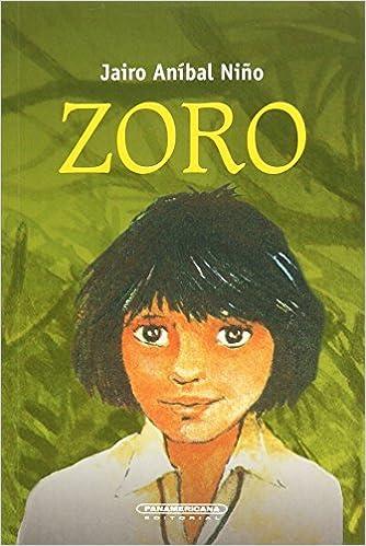 Zoro (Spanish Edition): Jairo Anibal Nino: 9789583002915 ...