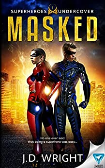 Masked (Superheros Undercover Book 1) by [Wright, J.D.]