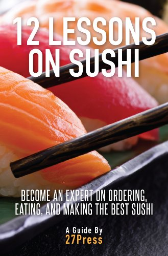 12 lessons on sushi become an expert on ordering eating and rh amazon com Food Guide Pyramid Chart Canada Food Guide