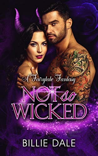 Not So Wicked (A Fairytale Fantasy Book 2)