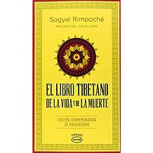 El libro tibetano de la vida y de la muerte (Spanish Edition)
